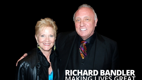 Richard Bandler: Making Lives Great