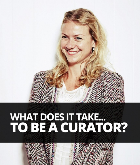 What does it take to be a curator? By Belinda Hall