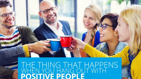 The Thing That Happens When You Hang Out  With Positive People by Alden Tan