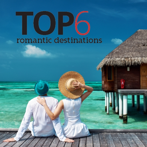 Top 6 romantic destinations