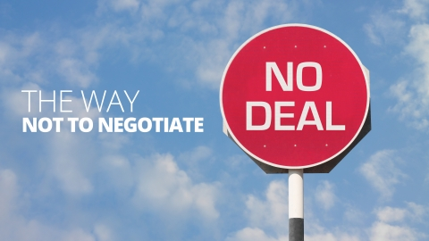 The Way NOT To Negotiate by Jo Haigh