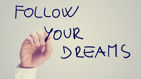 16 Reasons Why It's So Important To Follow Your Dreams by Joel Brown