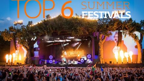 Top 6 summer festivals